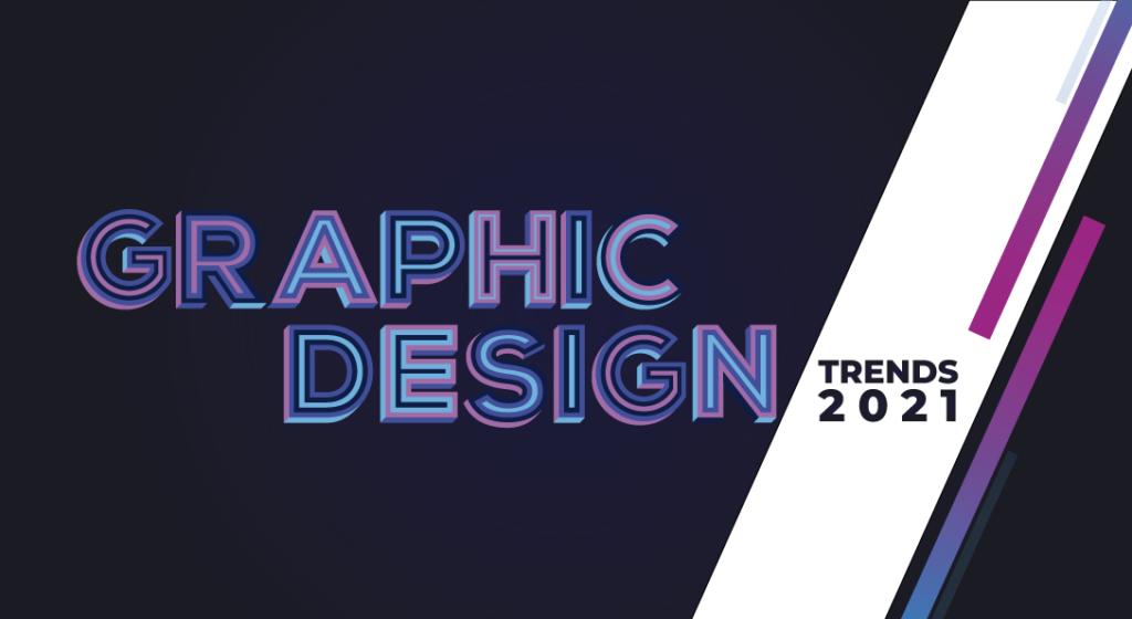 I principali trend del graphic design nel 2021